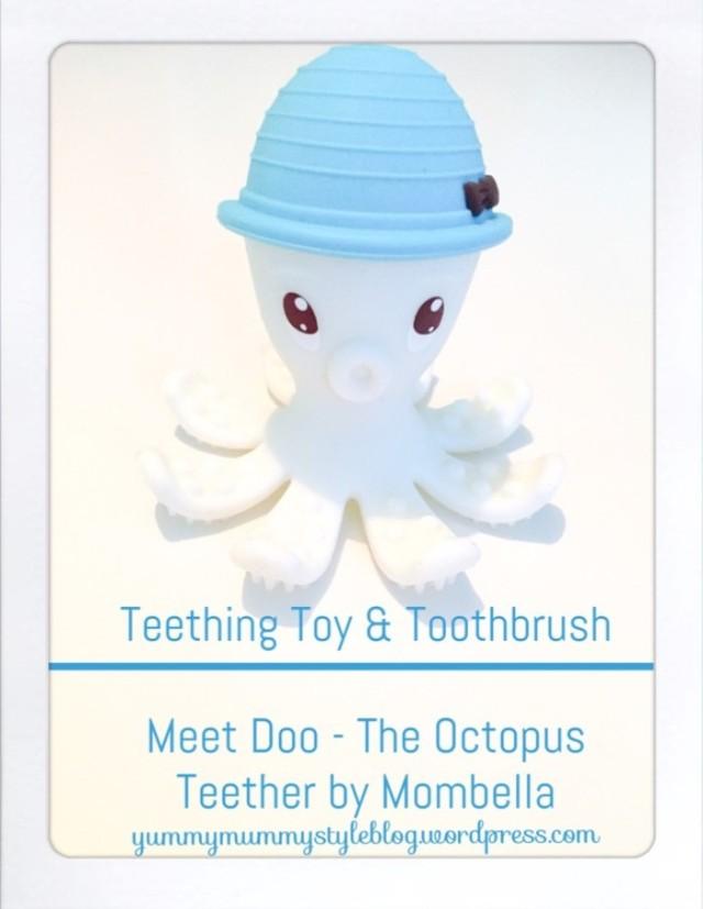 mombella octopus teether-doo review, teething baby, teething toy yummymummystyleblog.wordpress.com