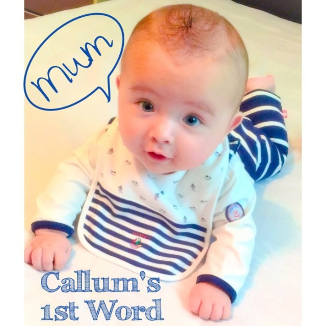 Callums first word yummymummystyleblog.wordpress.com